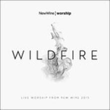 Wildfire - CD Audio di New Wine Worship