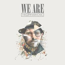 We Are - CD Audio di City Harmonic
