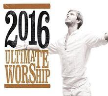 Ultimate Worship 2016 - CD Audio