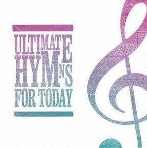 CD Ultimate Hymns for Today