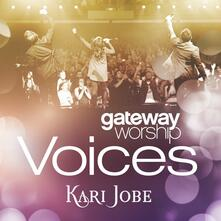 Gateway Worship Voices - CD Audio di Kari Jobe
