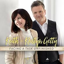 Facing a Task Unfinished - CD Audio di Keith Getty,Kristyn Getty