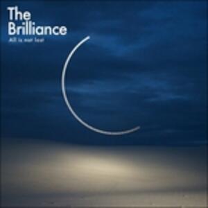 All Is Not Lost - CD Audio di Brilliance