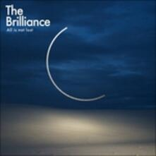 All Is Not Lost - CD Audio di Brilliance