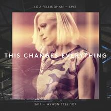 This Changes Live - CD Audio di Lou Fellingham