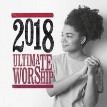 Ultimate Worship 2018 - CD Audio