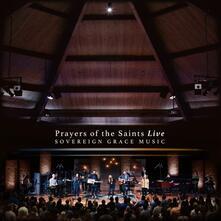 Prayers of the Saints - CD Audio di Sovereign Grace Music