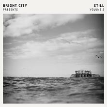 Still vol.2 - CD Audio di Bright City