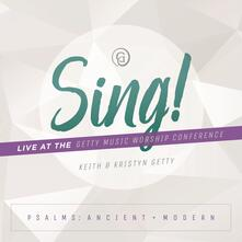 Sing! Psalms Ancient & Modern - CD Audio di Keith Getty,Kristyn Getty