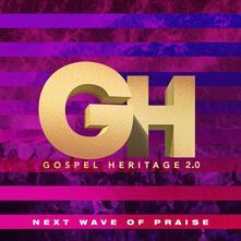 Next Wave of Praise - CD Audio di Gospel Heritage 2.0