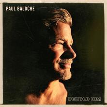 Behold Him - CD Audio di Paul Baloche