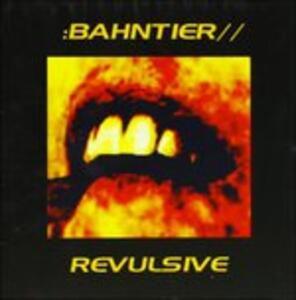 Revulsive - CD Audio di Bahntier