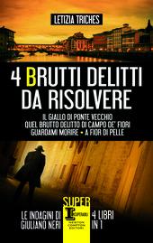 Quattro brutti delitti da risolvere