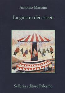 Libro La giostra dei criceti. Copia autografata Antonio Manzini