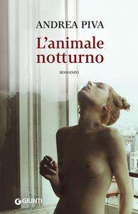 Libro L' animale notturno. Copia autografata Andrea Piva