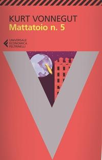 Mattatoio n. 5 - Vonnegut, Kurt - wuz.it