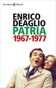 Patria 1967-1977. Copia autografata
