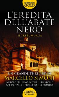 L' eredità dell'abate nero. Secretum saga - Simoni, Marcello - wuz.it