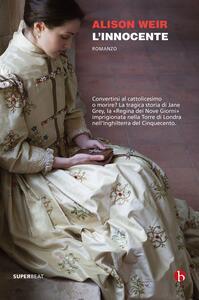 L' innocente - Alison Weir - copertina