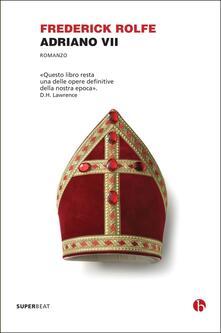 Adriano VII - Frederick Rolfe - copertina