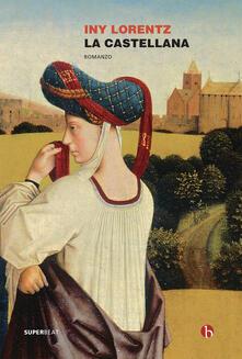 La castellana - Iny Lorentz - copertina