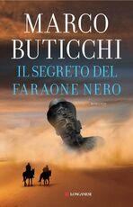 Libro Il segreto del faraone nero. Copia autografata Marco Buticchi