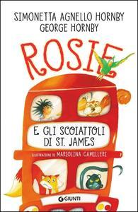 Rosie e gli scoiattoli di St. James. Copia autografata - Simonetta Agnello Hornby,George Hornby - copertina