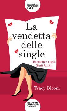 La vendetta delle single - Tracy Bloom - copertina