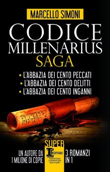 Codice Millenarius saga. L'abbazia dei cento peccati - L'abbazia dei cento delitti - L'abbazia dei cento inganni - Marcello Simoni - copertina