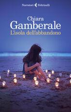 Libro L' isola dell'abbandono. Copia autografata Chiara Gamberale