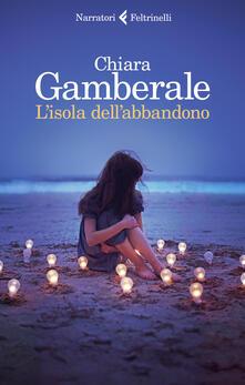 L' isola dell'abbandono. Copia autografata - Chiara Gamberale - copertina