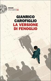 La versione di Fenoglio. Copia autografata - Gianrico Carofiglio - copertina