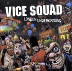Vinile London Underground Vice Squad