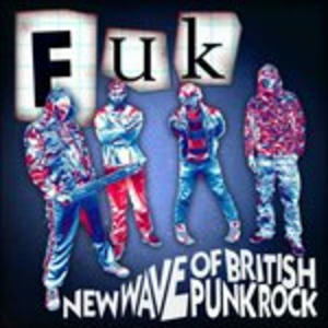 Vinile New Wave of British Punk Rock Chaos UK , FUK