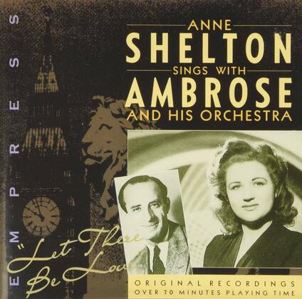 Let There Be Love - CD Audio di Anne Shelton