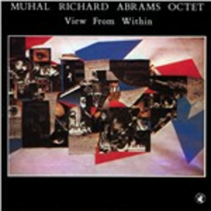CD View from Within di Muhal Richard Abrams