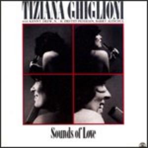 CD Sounds of Love Kenny Drew (Trio) , Tiziana Ghiglioni