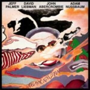 Abracadabra - CD Audio di David Liebman,John Abercrombie,Jeff Palmer