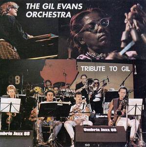 Tribute to Gil - CD Audio di Gil Evans