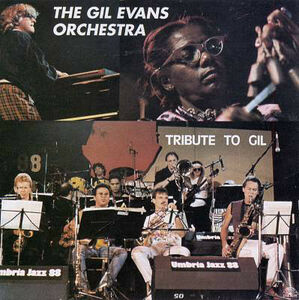 CD Tribute to Gil di Gil Evans (Orchestra)