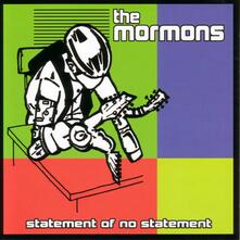Statement of No Statement - CD Audio di Mormons