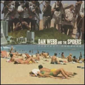 Perfect Problem - Vinile LP di Spiders,Dan Webb
