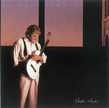That's That - CD Audio di Michael Johnson