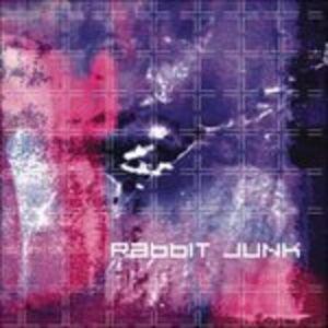 CD Rabbit Junk di Rabbit Junk