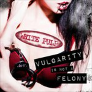 CD Vulgarity Is Not a Felony di White Pulp
