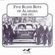 1948-1951 - CD Audio di Five Blind Boys of Alabama