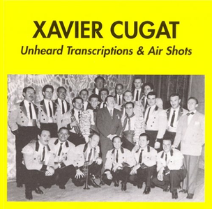 CD Unheared Transcriptions di Xavier Cugat