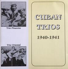 Cuban Trios 1940.1941 - CD Audio