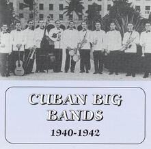 Cuban Big Bands - CD Audio