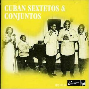 CD Cuban Sextetos & Conjutos